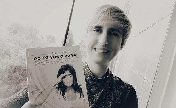 Libro No te vas a morir de Silvia Leal Martín